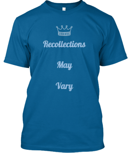 recollections may vary